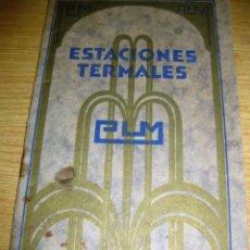 Libros antiguos: GUIA DE ESTACIONES TERMALES FRANCESAS P. LASSABLIERE EN CASTELLANO . FOTOS Y DESCRIPCION. Lote 150489126
