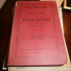 Libros antiguos: MANUAL DEL ESTUDIANTE DE MEDICINA MEMORANDUM DE MEDICINA OPERATORIA PABLO LEFERT MADRID 1916. Lote 150495038