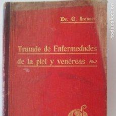 Libros antiguos: TRATADO DE ENFERMEDADES DE LA PIEL Y VENÉREAS. DR. EDMUNDO LESSER. BARCELONA 1922. Lote 150643934