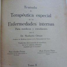 Libros antiguos: TRATADO DE TERAPÉUTICA ESPECIAL DE LAS ENFERMEDADES INTERNAS. ORTNER. TOMO II. . Lote 150759106