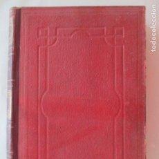 Libros antiguos: L. LANDOIS. TRATADO DE FISIOLOGÍA HUMANA. DOCTOR R. ROSEMANN. TOMO PRIMERO. MADRID 1914. Lote 151437106