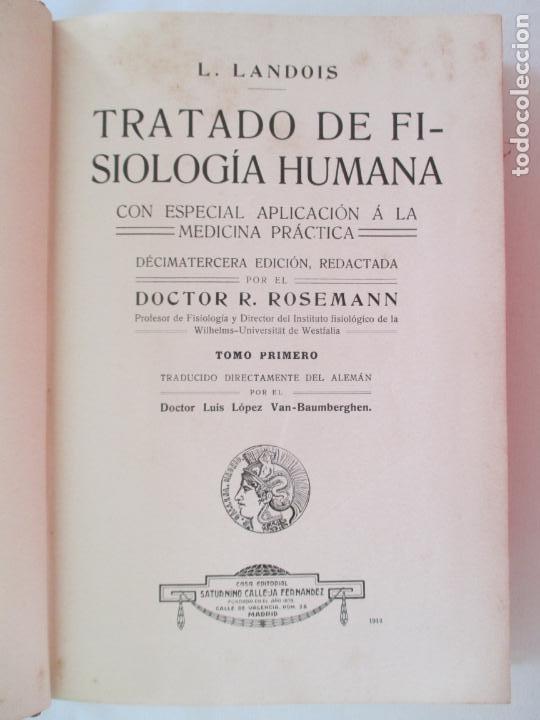 Libros antiguos: L. LANDOIS. TRATADO DE FISIOLOGÍA HUMANA. DOCTOR R. ROSEMANN. TOMO PRIMERO. MADRID 1914 - Foto 2 - 151437106