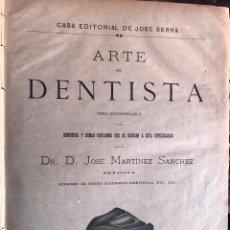 Libros antiguos: ARTE DEL DENTISTA. D. JOSE MARTINEZ SANCHEZ. BARCELONA, JOSE SERRA. 1880.. Lote 152456993