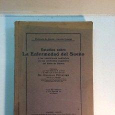 Libros antiguos: GUSTAVO PITTALUGA: ESTUDIOS SOBRE LA ENFERMEDAD DEL SUEÑO (PRÓLOGO DE CAJAL) (1911). Lote 152596090