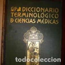 Libros antiguos: DICCIONARIO TERMINÓLÓGICO DE CIENCIAS MÉDICAS. Lote 154387606