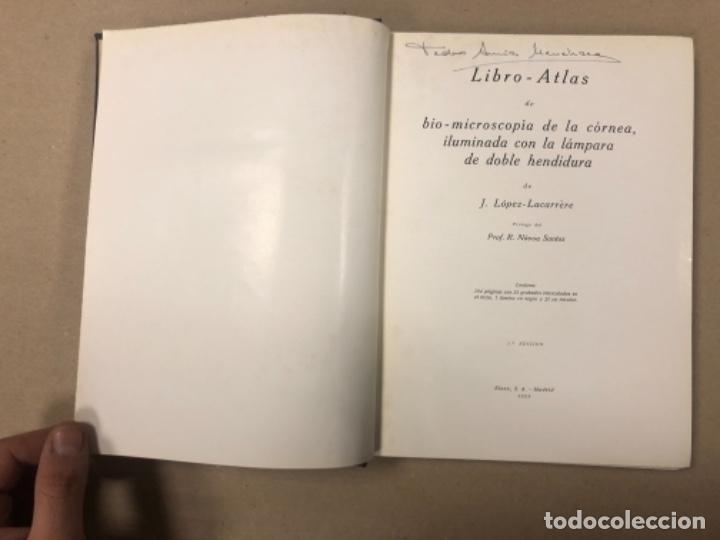 Libros antiguos: LIBRO-ATLAS DE BIO-MICROSCOPÍA DE LA CÓRNEA... J. LÓPEZ - LACARRÈRE. - Foto 2 - 154621174