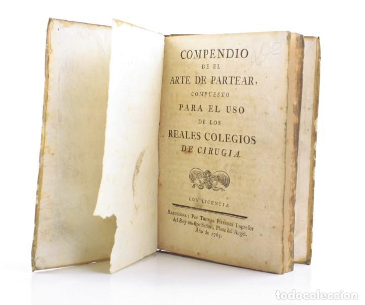 COMPENDIO DE EL ARTE DE PARTEAR, REALES COLEGIOS DE CIRUGÍA, 1765, THOMAS PIFERRER IMPR, BARCELONA. (Libros Antiguos, Raros y Curiosos - Ciencias, Manuales y Oficios - Medicina, Farmacia y Salud)
