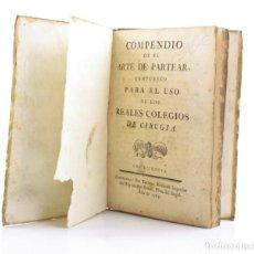 Libros antiguos: COMPENDIO DE EL ARTE DE PARTEAR, REALES COLEGIOS DE CIRUGÍA, 1765, THOMAS PIFERRER IMPR, BARCELONA.. Lote 154780722