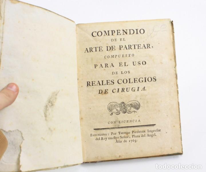 Libros antiguos: Compendio de el arte de partear, reales colegios de cirugía, 1765, Thomas Piferrer impr, Barcelona. - Foto 4 - 154780722