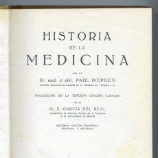 Libros antiguos: HISTORIA DE LA MEDICINA. P. DIEPGEN, 1932... Lote 154821058