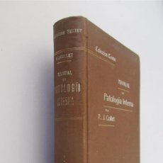 Libros antiguos: MANUAL DE PATOLOGIA INTERNA - F.J. COLLET. Lote 155195670