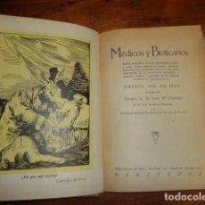 Libros antiguos: MÉDICOS Y BOTICARIOS. - GIL DE OTO, MANUEL.. Lote 155233338