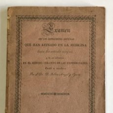 Libros antiguos: EXAMEN DE LOS DIFERENTES SISTEMAS QUE HAN REINADO EN LA MEDICINA... - CAIZERGUES, F. C. . Lote 155236474