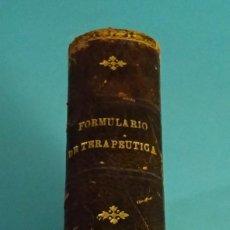 Libros antiguos: FORMULARIO DE TERAPEUTICA. LYON / LOISEAU. Lote 155281006