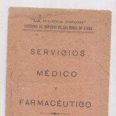 Libros antiguos: LA NUEVA UNIÓN SOCIEDAD DE OBREROS LAS MINAS DE UDÍAS. SERVICIO MÉDICO. TORRELAVEGA 1926 CANTABRIA. Lote 155521378