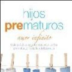 Libros antiguos: HIJOS PREMATUROS NORA RODRIGUEZ. Lote 155648490