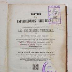 Libros antiguos: TRATADO DE LAS ENFERMEDADES SIFILÍTICAS, AFECCIONES VENÉREAS, 1848, JOSÉ ORIOL NAVARRA, BARCELONA.. Lote 156061582