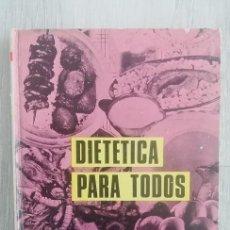 Libros antiguos: DIETÉTICA PARA TODOS.G. DE ANGELI. EDITORIAL: EDITORIAL DE VECCHI, Nº 27, BARCELONA, 1969. Lote 156139602