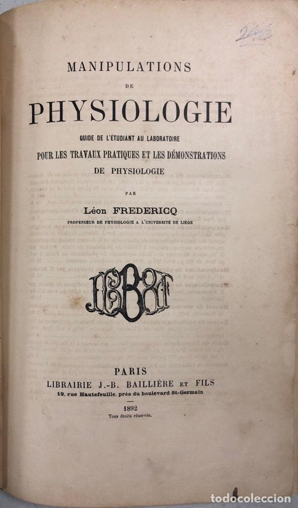 Libros antiguos: MANIPULATIONS DE PHYSIOLOGIE. LEON FREDERICO. LIBRO EN FRANCES. PARIS 1892. PAGS 283. - Foto 4 - 156481554