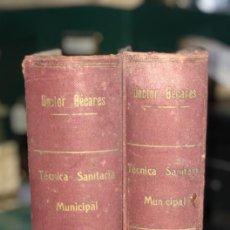 Libros antiguos: LOTE DE TECNICA SANITARIA MUNICIPAL. TOMOS I Y II. DOCTOR BECARES. VALLADOLID 1935. . Lote 156493138