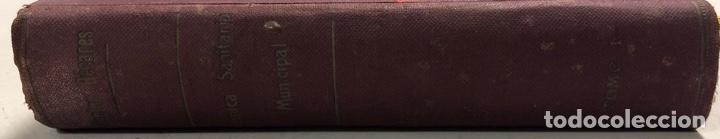 Libros antiguos: LOTE DE TECNICA SANITARIA MUNICIPAL. TOMOS I Y II. DOCTOR BECARES. VALLADOLID 1935. - Foto 4 - 156493138