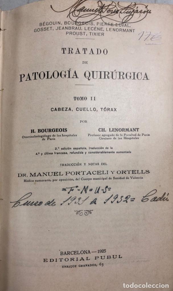 TRATADO DE PATOLOGIA QUIRURGICA. TOMO II. H. BOURGEOIS Y CH. LENORMANT. BARCELONA 1925. PAGS 1048 (Libros Antiguos, Raros y Curiosos - Ciencias, Manuales y Oficios - Medicina, Farmacia y Salud)