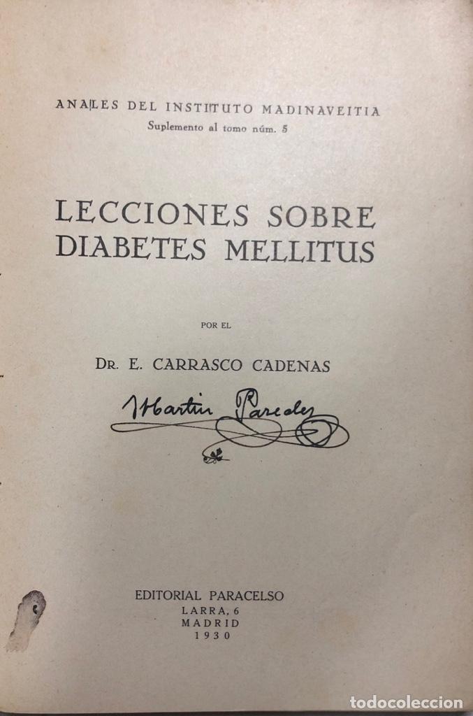 Libros antiguos: LECCIONES SOBRE DIABETES MELLITUS. EDITORIAL PARCELSO. MADRID 1930. PAGS 167. - Foto 2 - 156962782
