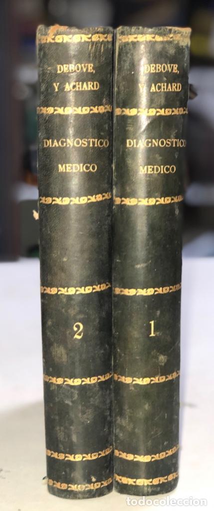 OBRA COMPLETA (TOMOS I Y II) DIAGNOSTICO MEDICO. DEBOVE Y ACHARD. BARCELONA 1900. (Libros Antiguos, Raros y Curiosos - Ciencias, Manuales y Oficios - Medicina, Farmacia y Salud)