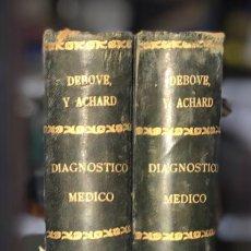 Libros antiguos: OBRA COMPLETA (TOMOS I Y II) DIAGNOSTICO MEDICO. DEBOVE Y ACHARD. BARCELONA 1900.. Lote 156975650