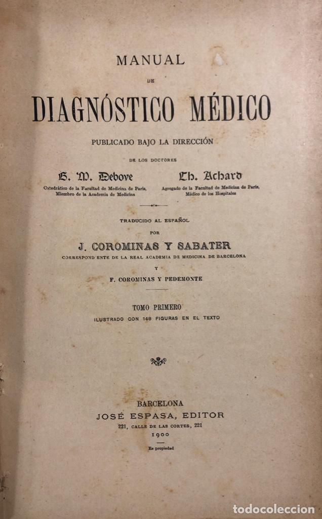 Libros antiguos: OBRA COMPLETA (TOMOS I Y II) DIAGNOSTICO MEDICO. DEBOVE Y ACHARD. BARCELONA 1900. - Foto 4 - 156975650