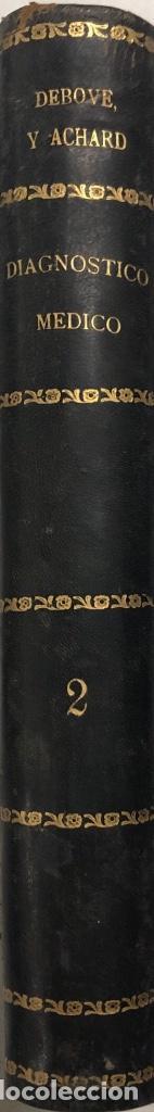 Libros antiguos: OBRA COMPLETA (TOMOS I Y II) DIAGNOSTICO MEDICO. DEBOVE Y ACHARD. BARCELONA 1900. - Foto 8 - 156975650