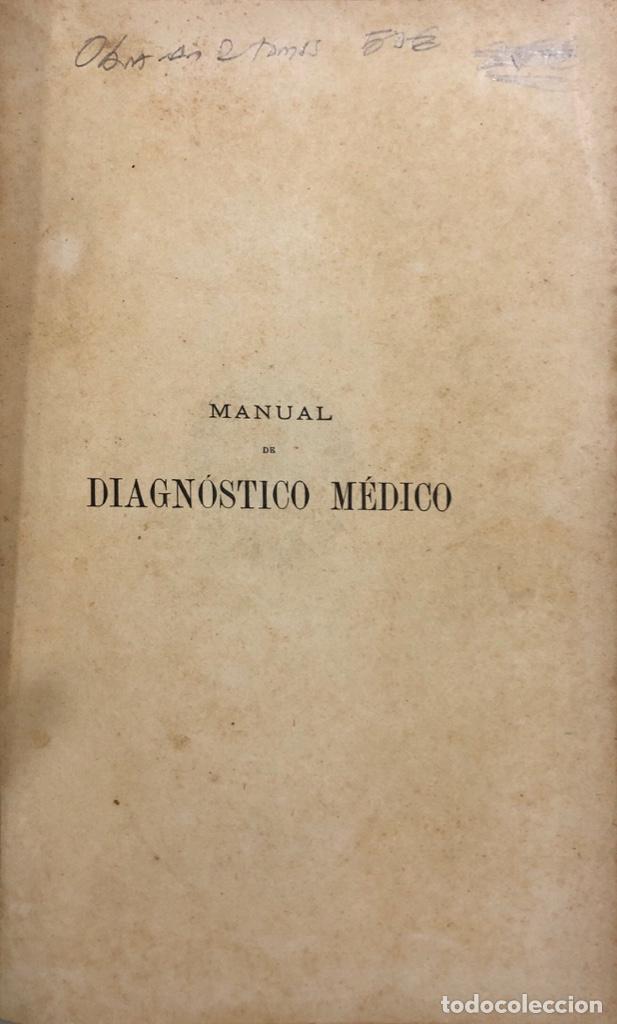 Libros antiguos: OBRA COMPLETA (TOMOS I Y II) DIAGNOSTICO MEDICO. DEBOVE Y ACHARD. BARCELONA 1900. - Foto 9 - 156975650