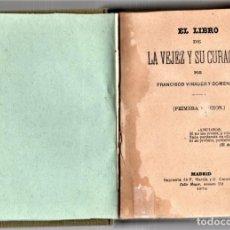 Libros antiguos: LIBRO,LA VEJEZ Y SU CURACION,SIGLO XIX,AÑO 1878,UNICO EN VENTA,MEDICINA Y FARMACIA,MUY RARO,SECRETOS. Lote 157735626
