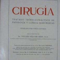 Libros antiguos: CIRUGÍA. TOMO III. TRATADO TEÓRICO PRÁCTICO. KEEN. SALVAT 1916. Lote 158211422