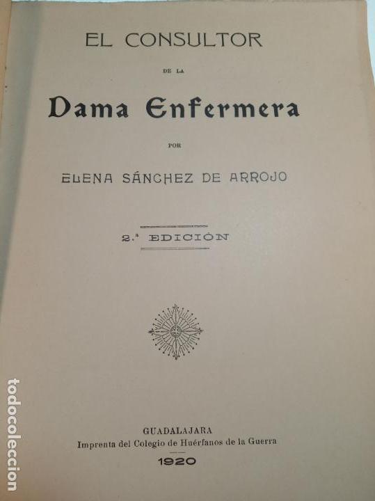 Libros antiguos: El consultor de la dama enfermera. Elena Sánchez de Arrojo. Cruz roja. Único a la venta. Firmado!! - Foto 8 - 274418553