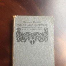 Libros antiguos: FORMULARIO MAGISTRAL DE TERAPÉUTICA CLÍNICA Y DE FARMACOLOGÍA ODILON MARTIN 1926 - TAPAS GRISES. Lote 158967102