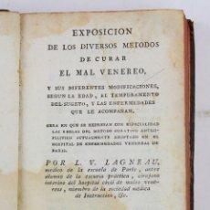 Libros antiguos: EXPOSICIÓN DE LOS DIVERSOS MÉTODOS DE CURAR EL MAL VENÉREO, 1808, LAGNEAU, MADRID. 14,5X10CM. Lote 159213502