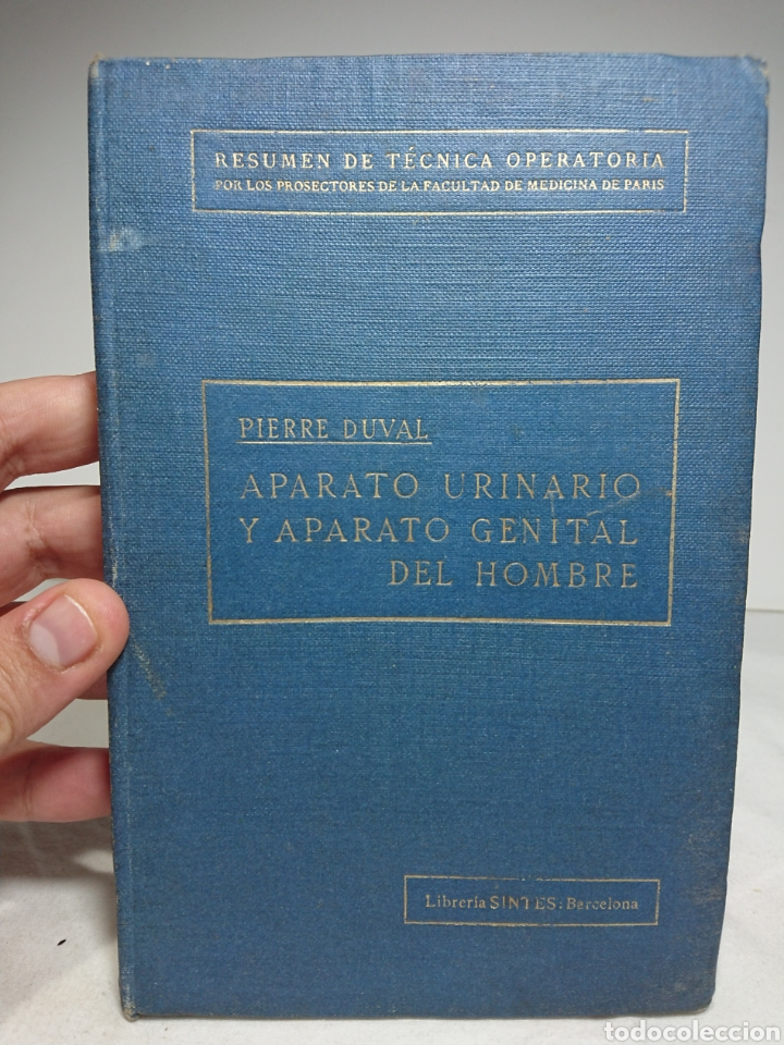 APARATO URINARIO Y GENITAL DEL HOMBRE, 1921, PIERRE DUVAL, CON 234 FIGURAS EN EL TEXTO (Libros Antiguos, Raros y Curiosos - Ciencias, Manuales y Oficios - Medicina, Farmacia y Salud)