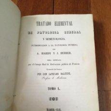 Libros antiguos: TRATADO ELEMENTAL DE PATOLOGÍA GENERAL Y SEMEYOLOGÍA POR A. HARDY Y J. BEHIER. 1846. TOMO I. Lote 160343638