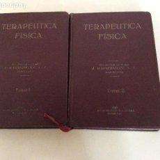 Libros antiguos: TEURAPÉTICA FÍSICA TOMOS I Y II 1928. Lote 160513146