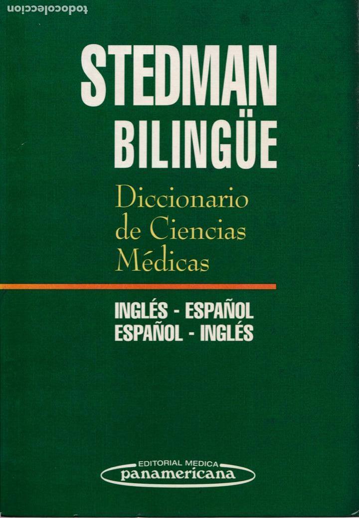 Libros antiguos: * MEDICINA * Stedman biblingüe : Diccionario de Ciencias Médicas Inglés-Español, Español-Inglés. - Foto 2 - 160773154
