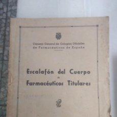 Libros antiguos: ESCALAFÓN DEL CUERPO DE FARMACÉUTICOS TITULARES 1956. Lote 160801138