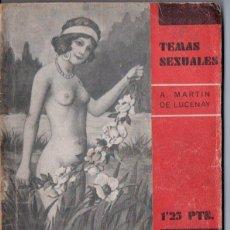 Libros antiguos: TEMAS SEXUALES - MARTIN DE LUCENAY : EL CONTROL DE LA NATALIDAD (1933). Lote 162616421