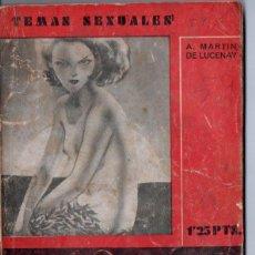 Libros antiguos: TEMAS SEXUALES - MARTIN DE LUCENAY : LOS FUEROS DEL NATURISMO (1934). Lote 162617242