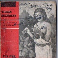 Libros antiguos: TEMAS SEXUALES - MARTIN DE LUCENAY : EL MATRIMONIO DE PRUEBA (1933). Lote 162617550