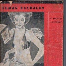 Libros antiguos: TEMAS SEXUALES - MARTIN DE LUCENAY : LA PORNOGRAFIA (1933). Lote 162618714