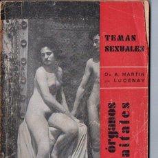 Libros antiguos: TEMAS SEXUALES - MARTIN DE LUCENAY : LOS ÓRGANOS GENITALES (1932). Lote 162618950