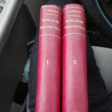 Libros antiguos: MANUAL DE TERAPÉUTICA. X. ARNOZÁN. JOSÉ ESPASA EDITOR. CIRCA 1900 TOMOS I Y II. MEDICINA. Lote 162620386