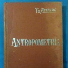 Libros antiguos: MANUAL SOLER ? 35 (ANTROPOMETRÍA ) AÑO 1903. Lote 162807692