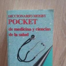 Libros antiguos: DICCIONARIO MOSBY POCKET MEDICINA Y CIENCIAS DE SALUD. Lote 163620982